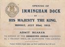 Dock Opening ticket, Immingham 1912